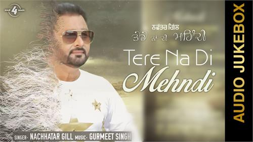 u tube nachattar gill s new song will be released soon