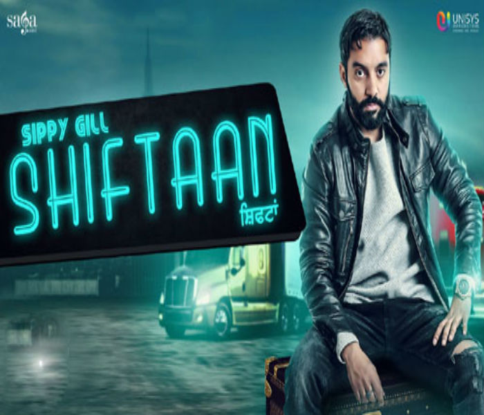 sippy gill new song shiftaan release