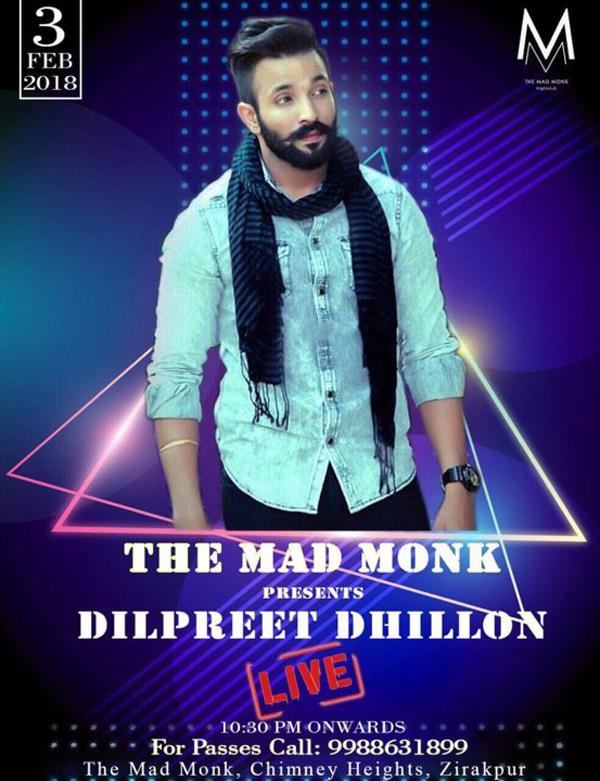 dilpreet dhillon live at the mad monk club