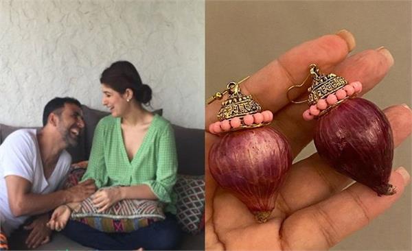 akshay kumar brings onion earrings home for twinkle khanna