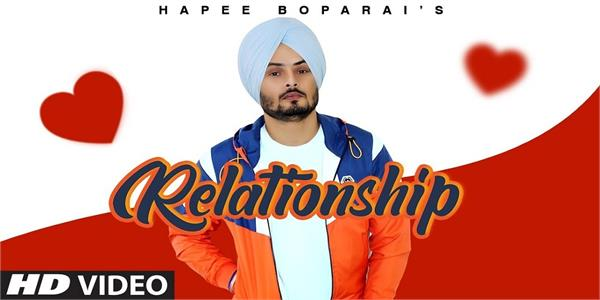 hapee boparai new song relationship out now