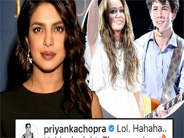 priyanka replies to miley cyrus teasing ex nick jonas