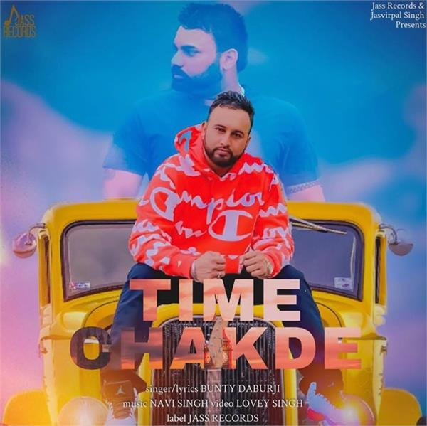 bunty daburji new song time chakde