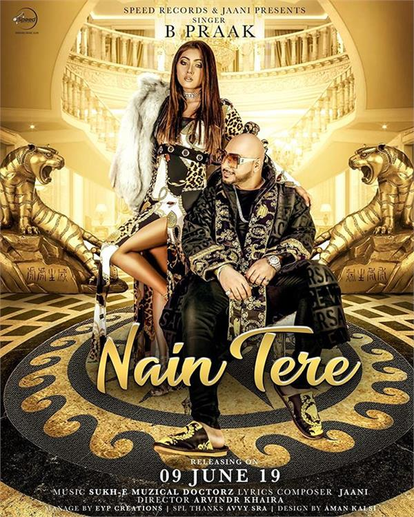 bpraak new song nain tere
