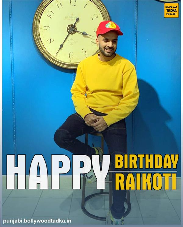 happy raikoti birthday special