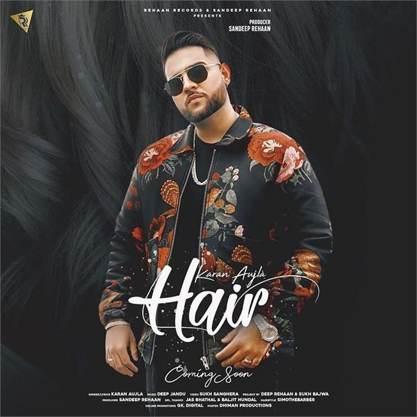 karan aujla new song hair poster