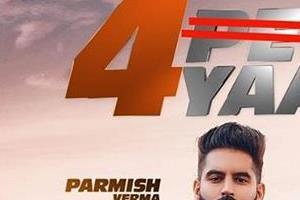 parmish verma new song name changed 4 peg to 4 yaar punjabi song