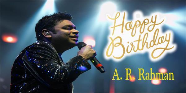 a  r  rahman birthday