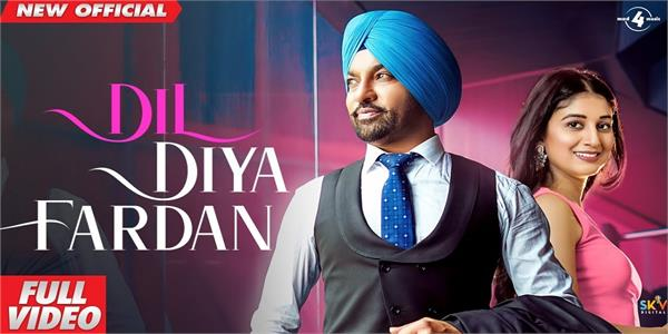 harjit harman new song dil diya fardan out now