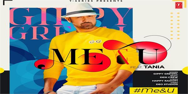 gippy grewal upcoming song me u teaser released